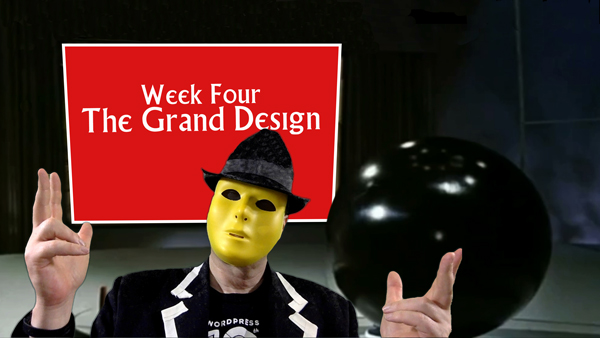 """Welcome to Week Four"" by the New New Number2"